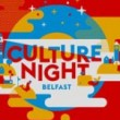 Culture Night Belfast 2015 – Official Video Preview
