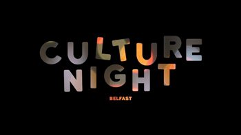 Culture Night Belfast 2016
