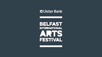 Belfast International Arts Festival 2016