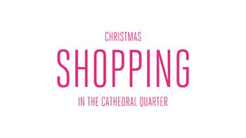 Christmas in the Cathedral Quarter